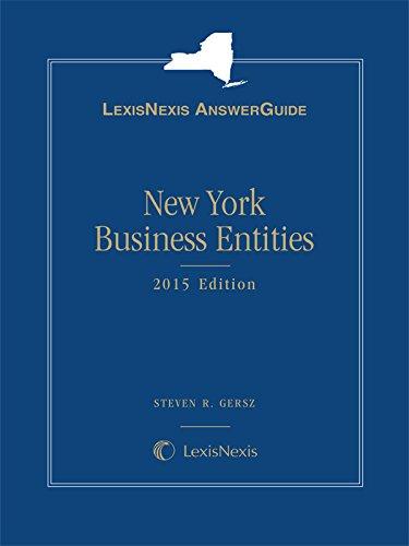 9781632807908: LexisNexis AnswerGuide New York Business Entities (2015)