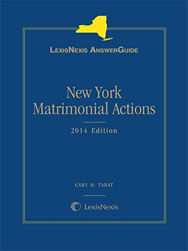 9781632808189: LexisNexis AnswerGuide New York Matrimonial Actions
