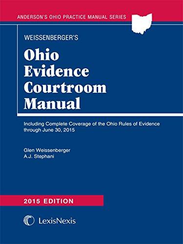 9781632809865: Ohio Evidence Courtroom Manual (2015)