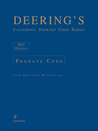 9781632810205: Deering's California Desktop Code Series, Probate Code (2015)