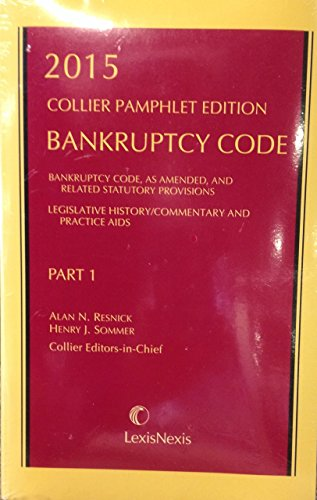 9781632812315: Bankruptcy Code: Collier Pamphlet (Part I)