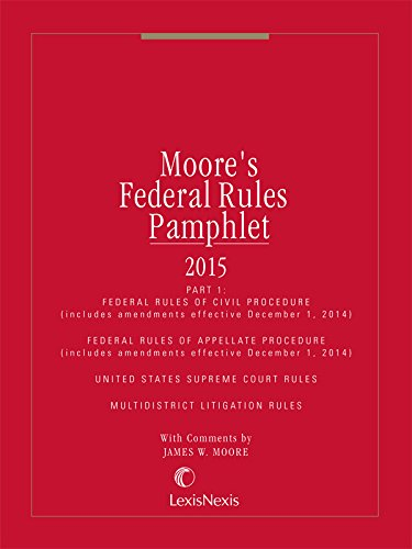 9781632812513: Moores Federal Rules Pamphlet 1 (2015 Civil)