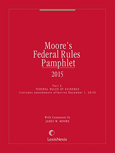 9781632812520: Moores Federal Rules Pamphlet 2 (2015 Evidence)