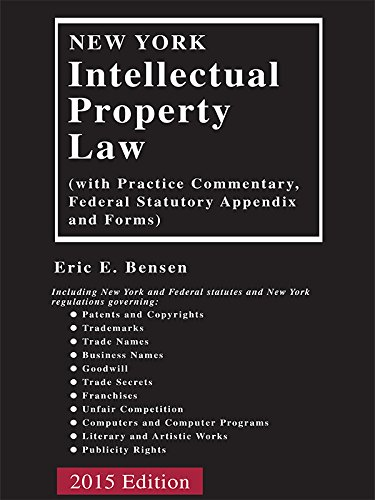 9781632814739: New York Intellectual Property Law (2015)