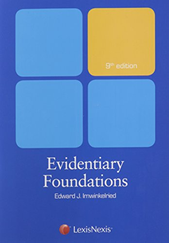 9781632815460: Evidentiary Foundations (2014)