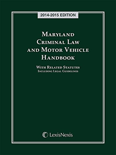 9781632815750: Maryland Criminal Law and Motor Vehicle Handbook (2014-2015)
