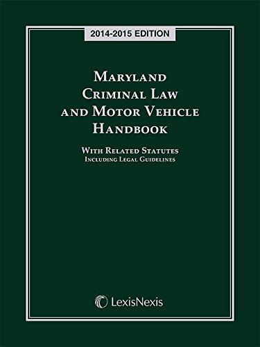 9781632815750: Maryland Criminal Law and Motor Vehicle Handbook (2014-2015)