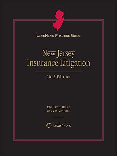 9781632818898: LexisNexis Practice Guide New Jersey Insurance Litigation (2015)