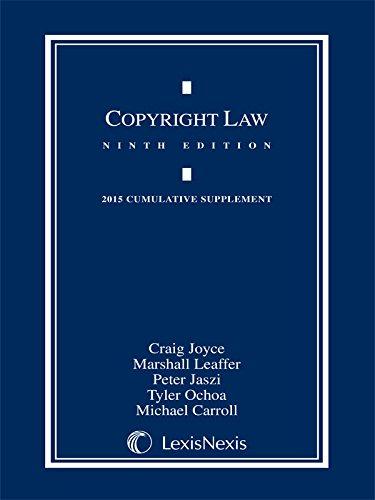 Copyright Law : 2015 Cumulative Supplement: Tyler T. Ochoa;