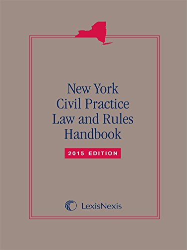 9781632827555: New York Civil Practice Laws & Rules Handbook, 2015 Edition (Softbound)