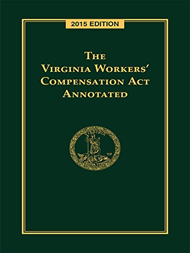 9781632832795: The Virginia Workers' Compensation Act Annotated, 2015 Edition