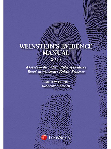 9781632833662: Weinstein's Evidence Manual, Student Edition