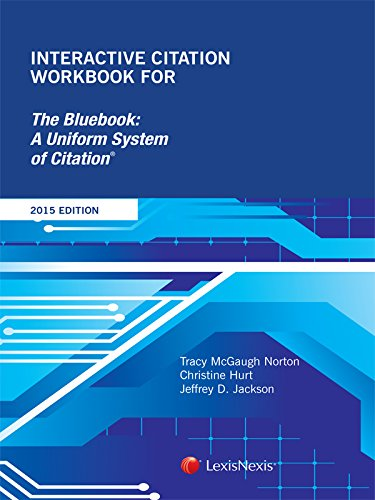 9781632833686: Interactive Citation Workbook for The Bluebook: A Uniform System of Citation (2015)