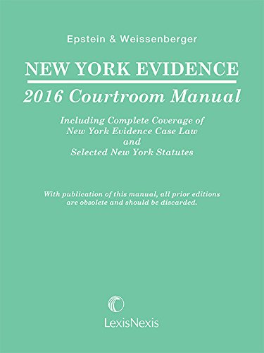 9781632833983: New York Evidence Courtroom Manual