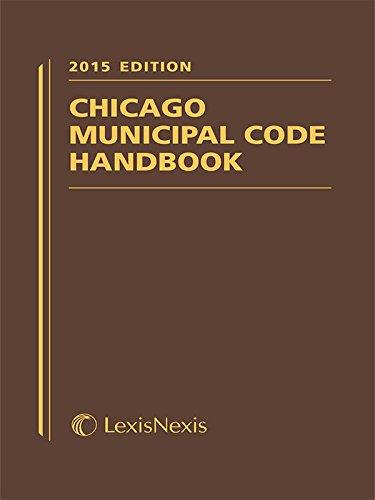 9781632837080: Chicago Municipal Code Handbook, 2015 Edition