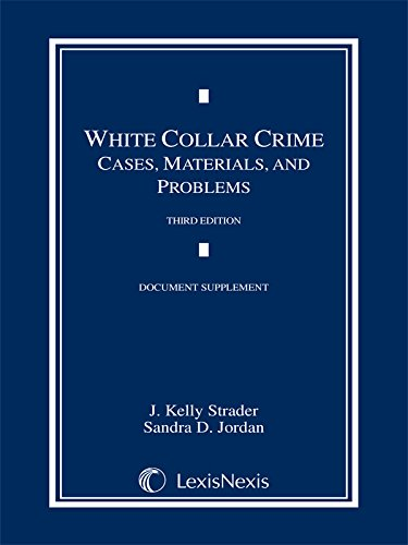 9781632838384: White Collar Crime: Cases, Materials, and Problems, 2015 Document Supplement