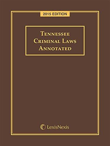 TN CRIMINAL LAWS ANNOT. 2015: LEXIS NEXIS