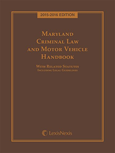 9781632839794: Maryland Criminal Law and Motor Vehicle Handbook