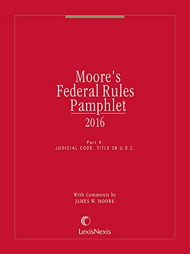 Moore's Federal Rules Pamphlet, Part 4: Ruby Udell Grad,
