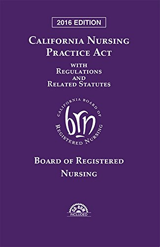 9781632844651: California Nursing Practice Act with Regulations and Related Statutes