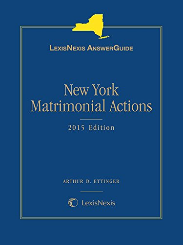 9781632844668: LexisNexis AnswerGuide New York Matrimonial Actions