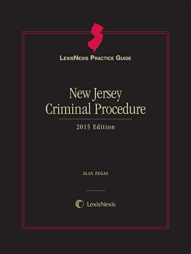 9781632845993: LexisNexis Practice Guide New Jersey Criminal Procedure, 2015 Edition