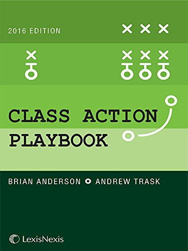 9781632846266: The Class Action Playbook, 2016 Edition