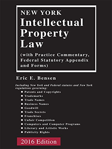9781632848277: New York Intellectual Property Law, 2016 Edition