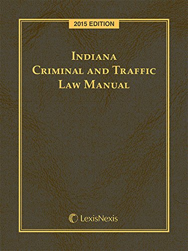 9781632848864: Indiana Criminal and Traffic Law Manual