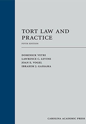 Tort Law and Practice: Dominick Vetri