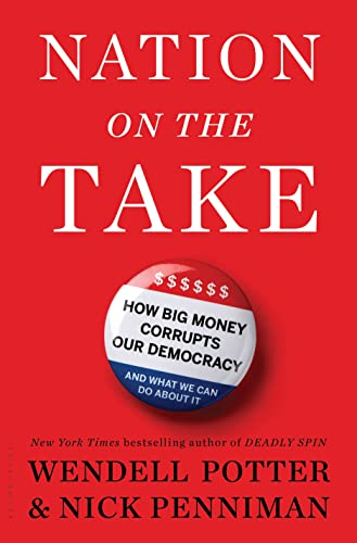 9781632861092: Nation on the Take: How Big Money Corrupts Our Democracy and What We Can Do About It
