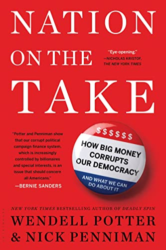 9781632861115: Nation on the Take: How Big Money Corrupts Our Democracy and What We Can Do About It