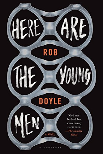 Here Are the Young Men: Doyle, Rob