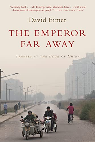 9781632862495: The Emperor Far Away: Travels at the Edge of China