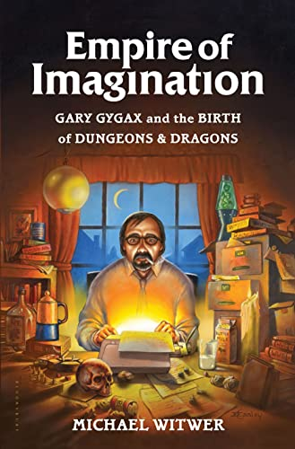 9781632862792: Empire of Imagination: Gary Gygax and the Birth of Dungeons & Dragons