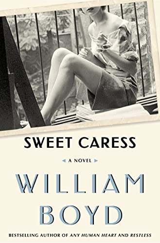 Sweet Caress: The Many Lives of Amory: Boyd, William