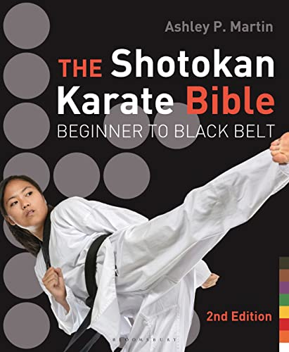 9781632863423: The Shotokan Karate Bible 2nd edition: Beginner to Black Belt