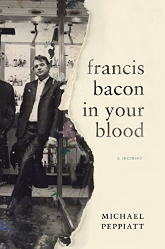 9781632863447: Francis Bacon in Your Blood: A Memoir
