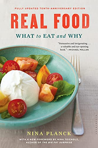 9781632864581: Real Food: What to Eat and Why