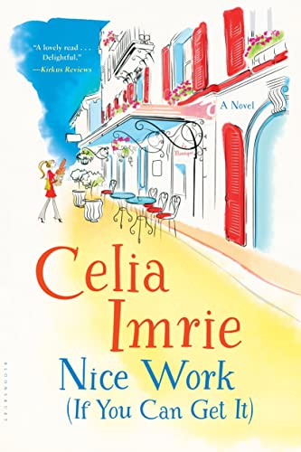 Nice Work (If You Can Get It): Celia Imrie