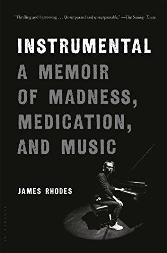 9781632866967: Instrumental: A Memoir of Madness, Medication, and Music
