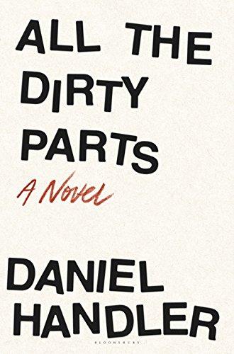 All the Dirty Parts: Handler, Daniel (Lemony