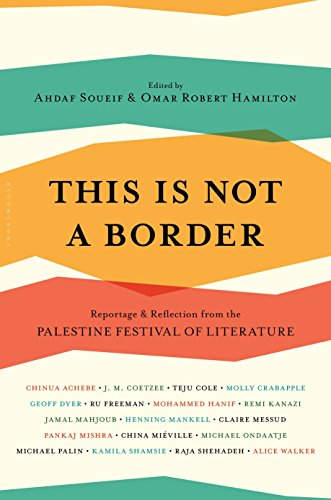 This Is Not a Border : Reportage: Coetzee, J.M.; Sutcliffe,