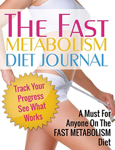 Fast Metabolism Diet Journal: Publishing LLC, Speedy