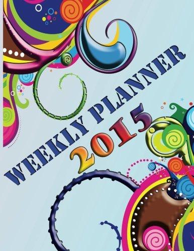 9781632879462: Weekly Planner 2015