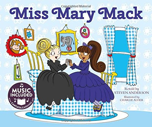 9781632903808: Miss Mary Mack (Sing-along Silly Songs)
