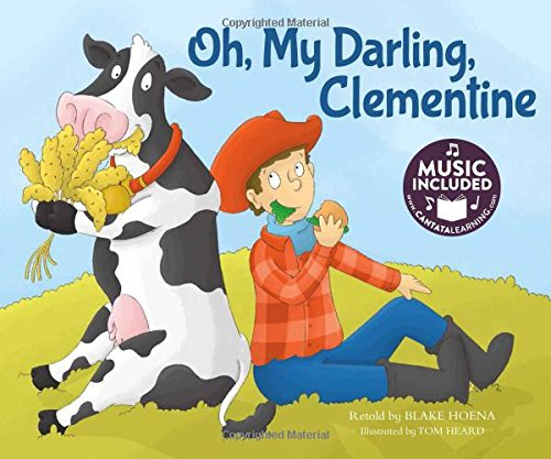 9781632905185: Oh, My Darling, Clementine (Tangled Tunes)