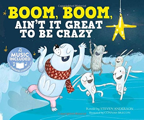 Boom, Boom, Ain't It Great to Be Crazy (Sing-Along Silly Songs): Steven Anderson