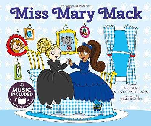 9781632905413: Miss Mary Mack (Sing-along Silly Songs)