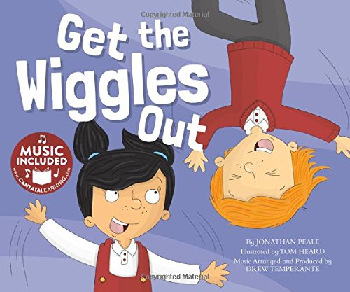 Get the Wiggles Out (Library Binding): Jonathan Peale